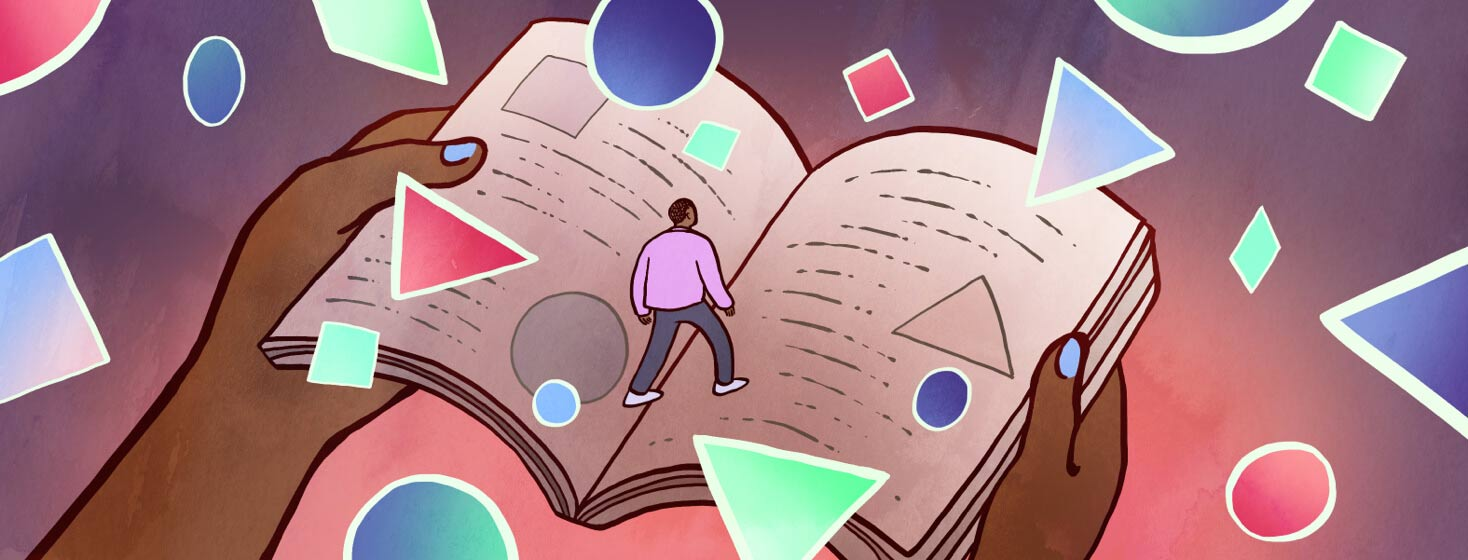 Surrounded by bright floating shapes, a man walks across a giant book with diagrams that explain the shapes. Adult male, Black, confusion, understanding medical terminology